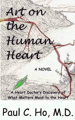 Art on the Human Heart by Paul C. Ho, M.D.