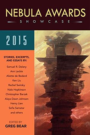 Nebula Awards Showcase 2015 edited by Greg Bear