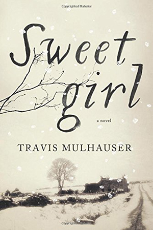 Sweetgirl by Travis Mulhauser