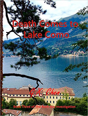 Death Comes to Lake Como (Back Bay Investigation Book 3) by G.X. Chen