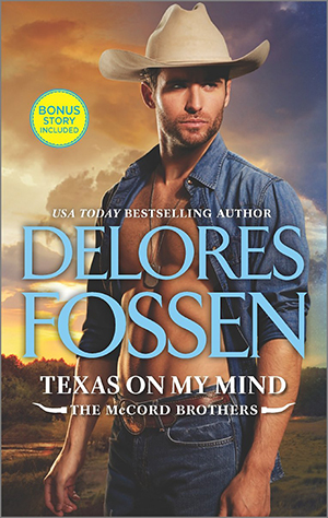 Texas on My Mind: What Happens on the Ranch bonus story (The McCord Brothers) by Delores Fossen