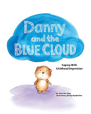 Danny and the Blue Cloud by James M. Foley, illustrated by Shirley Ng-Benitez