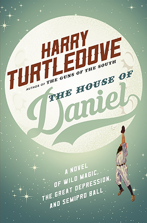 The House of Daniel by Harry Turtledove