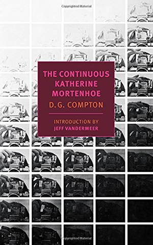 The Continuous Katherine Mortenhoe by D.G. Compton