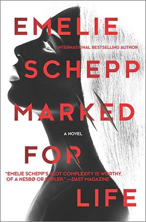 Marked For Life by Emeli Schepp