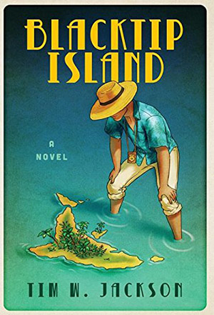 Blacktip Island by Tim W. Jackson
