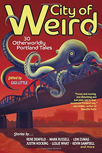 City of Weird edited by Gigi Little