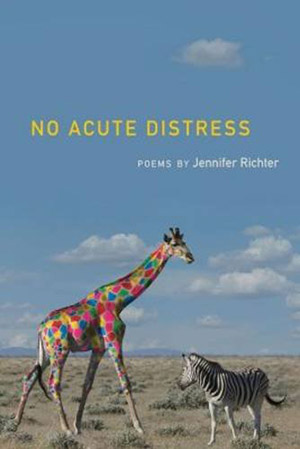 No Acute Distress by Jennifer Richter