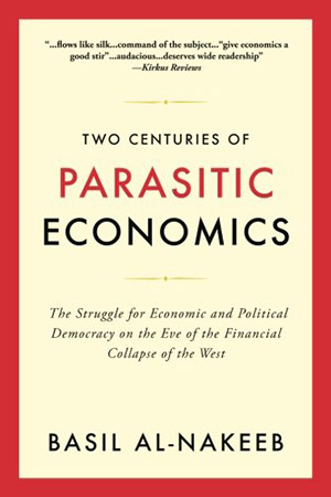 Interview with Basil Al-Nakeeb, author of Two Centuries of Parasitic Economics