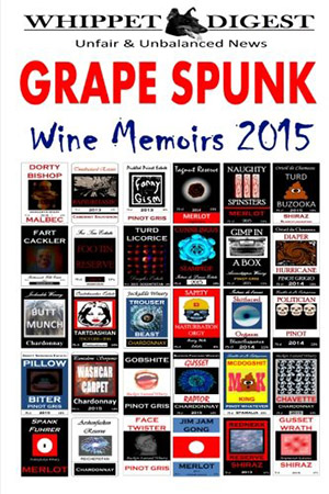 Grape Spunk – Wine Memoirs 2015 (The Whippet Digest Presents) by Mr Stuart Reeves