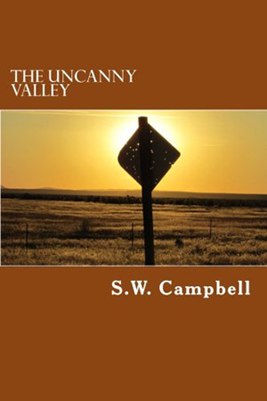 The Uncanny Valley by S.W. Campbell
