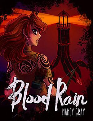 Blood Rain by Nancy Gray