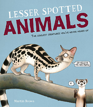 Lesser Spotted Animals by Martin Brown
