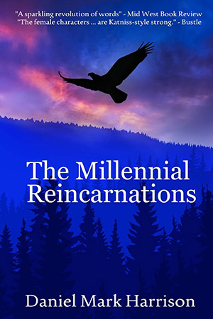 The Millennial Reincarnations (The Millennial Trilogy) (Volume 1) by Daniel M. Harrison