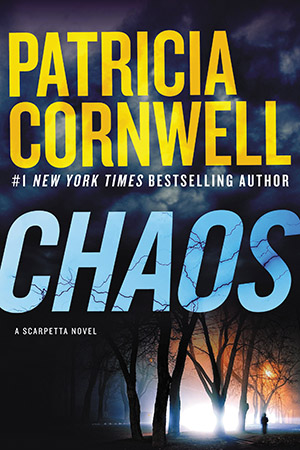 Chaos: A Scarpetta Novel by Patricia Cornwell
