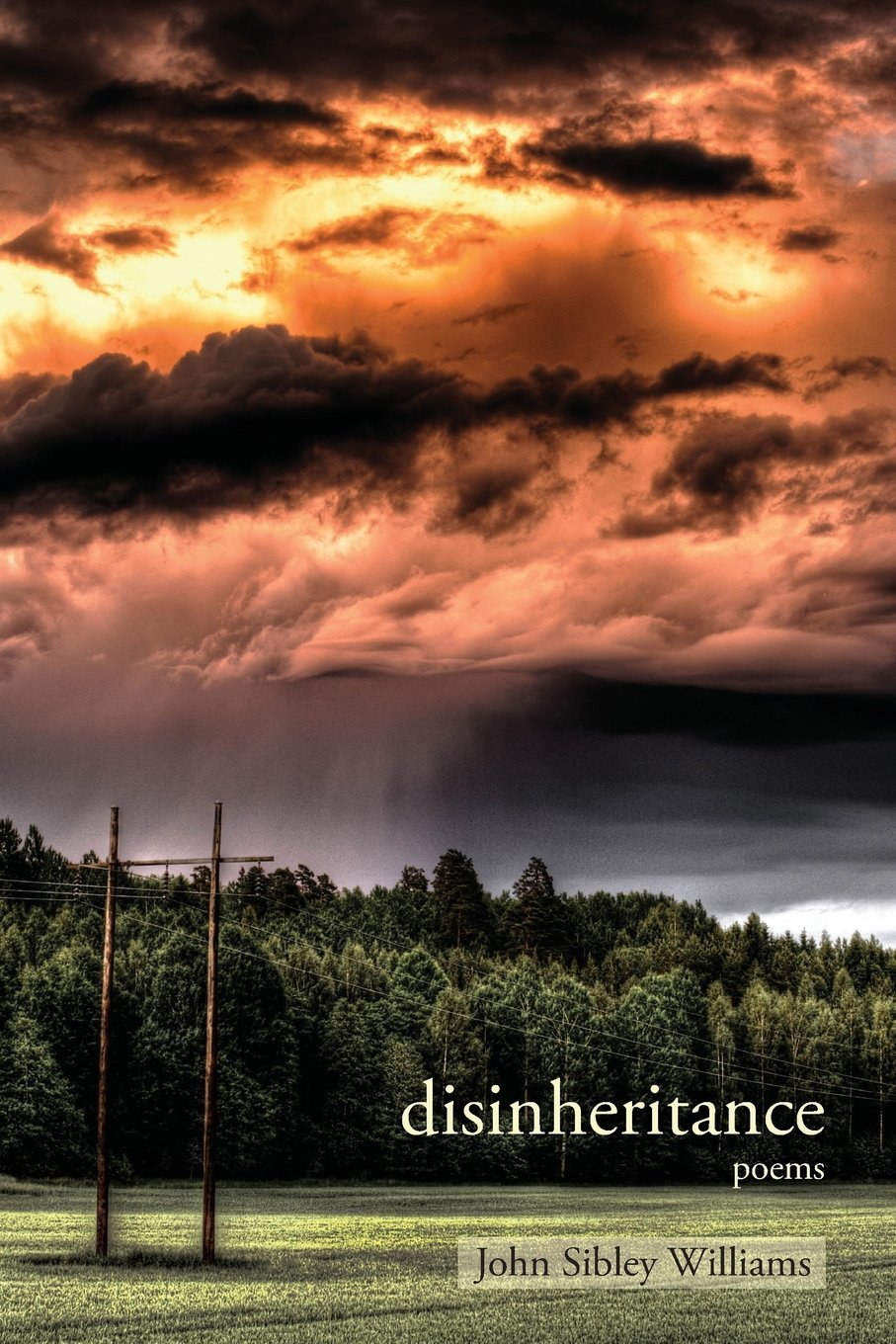 Disinheritance by John Sibley Williams