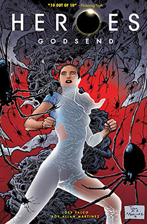 Heroes: Godsend by Joey Falco, illustrated by Roy Martinez