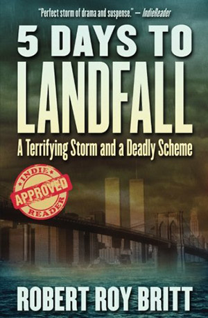5 Days to Landfall by Robert Roy Britt