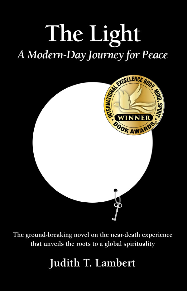 The Light: A Modern-Day Journey for Peace by Judith T. Lambert
