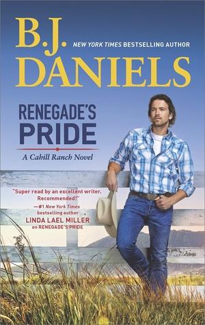 Renegade's Pride by B.J. Daniels
