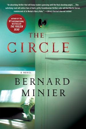 The Circle: A Novel by Bernard Minier