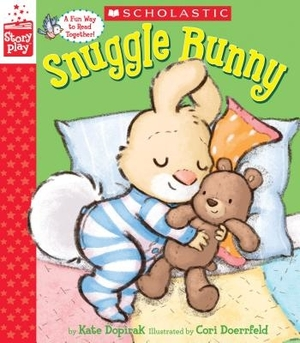Snuggle Bunny (A StoryPlay book) by Kate Dopirak, illustrated by Cori Doerrfeld