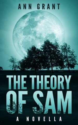 The Theory of Sam by Ann Grant