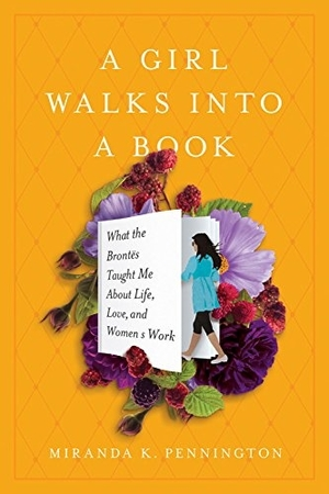 A Girl Walks into a Book by Miranda K. Pennington
