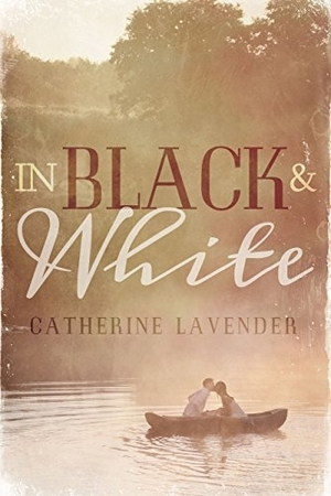 In Black & White by Catherine Lavender