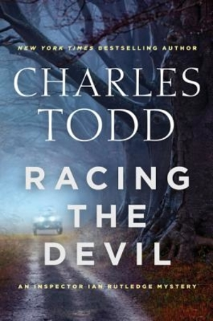 Racing the Devil (An Inspector Ian Rutledge Mystery), by Charles Todd
