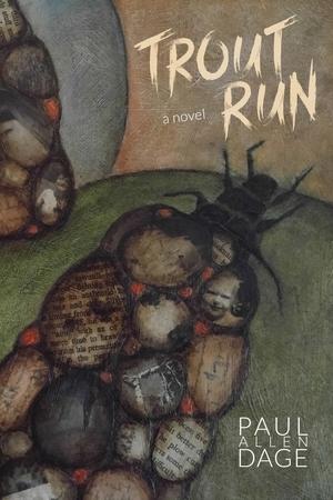 Trout Run by Paul Dage
