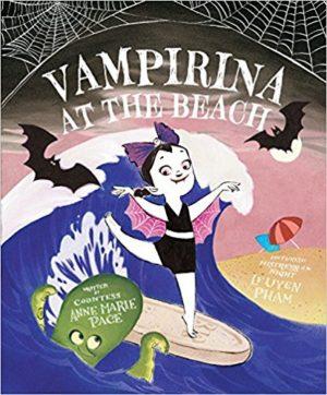Vampirina at the Beach by Anne Marie Pace, illustrated by LeUyen Pham