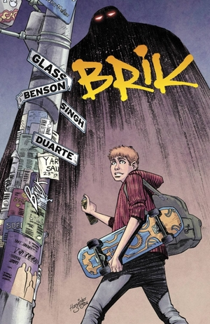 Brik by Adam Glass and Michael Benson, illustrated by Harwinder Singh and Gonzalo Duarte