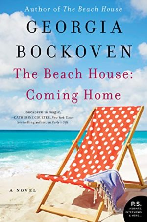 The Beach House: Coming Home by Georgia Bockoven
