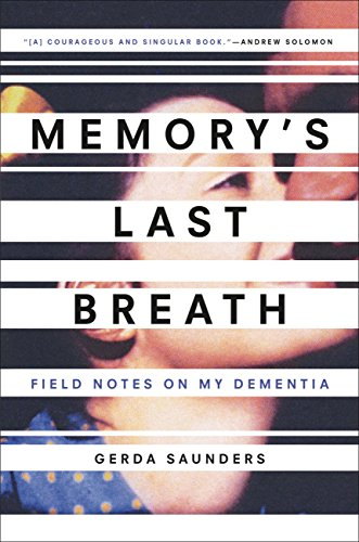 Memory's Last Breath by Gerda Saunders