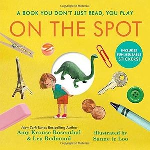 On the Spot: Countless Funny Stories by Amy Krouse Rosenthal, Lea Redmond, illustrated by Sanne te Loo