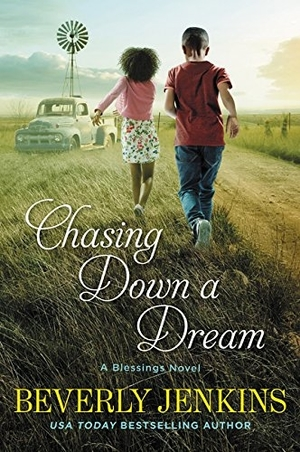 Chasing Down a Dream: A Blessings Novel by Beverly Jenkins