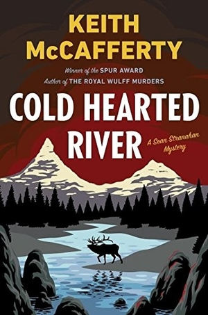 Cold Hearted River: A Sean Stranahan Mystery by Keith McCafferty