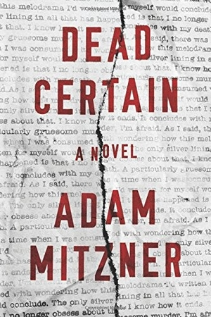 Dead Certain: A Novel by Adam Mitzner