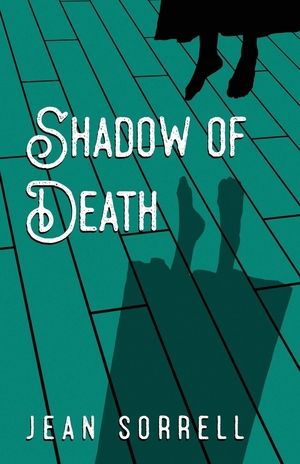 Shadow of Death by Jean Sorrell