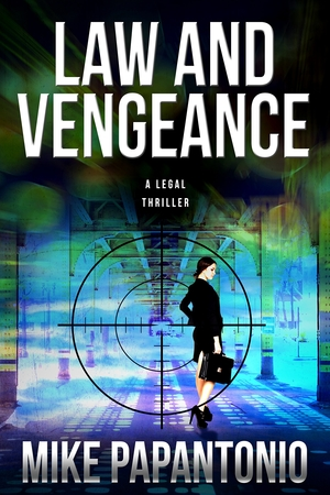 Law and Vengeance by Mike Papantonio