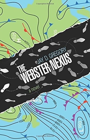 The Webster Nexus by Jay D. Gregory
