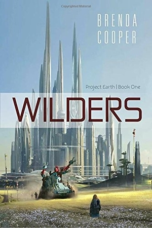 Wilders (Project Earth) by Brenda Cooper
