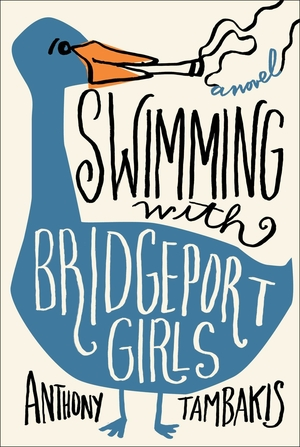 Swimming with Bridgeport Girls by Anthony Tambakis