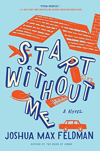 Start Without Me by Joshua Max Feldman