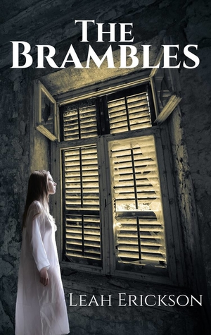 The Brambles by Leah Erickson