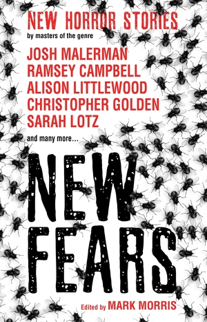 New Fears edited by Mark Morris