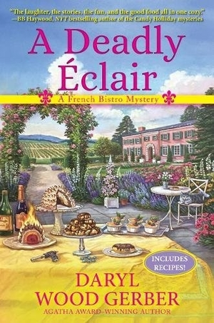 A Deadly Éclair: A French Bistro Mystery by Daryl Wood Gerber