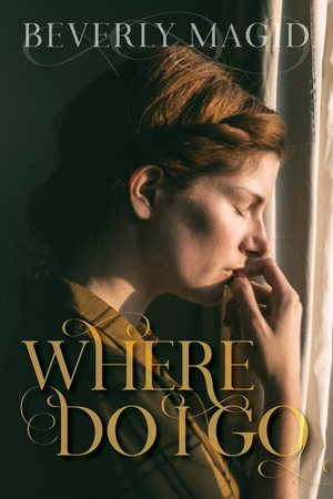 Where Do I Go by Beverly Magid
