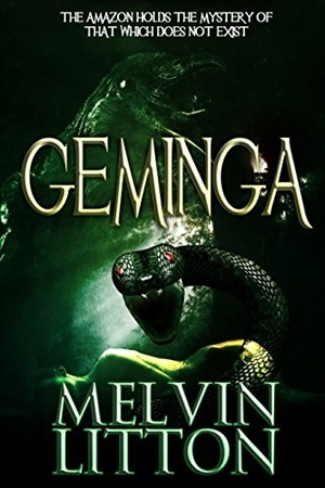 Geminga: Sword of the Shining Path by Melvin Litton